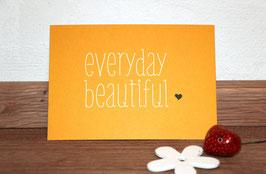 """Grußkarte, Postkarte """"Everyday Beautiful"""" zum Versenden oder Dekorieren"""