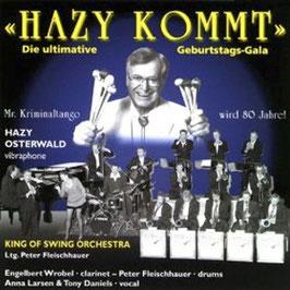 CD HAZY KOMMT! Die ultimative Geburtstags-Gala.