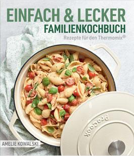 EINFACH & LECKER Familienkochbuch (1. Auflage)