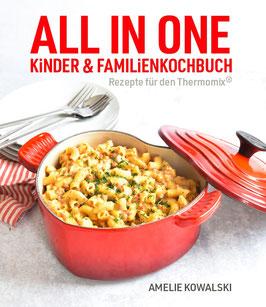 ALL IN ONE - Kinder- und Familienkochbuch (3. Auflage)