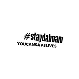 #staydahoam!