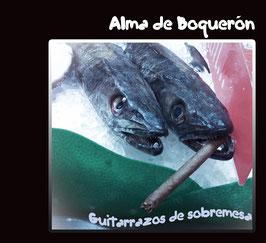 Disco Alma de Boquerón - Guitarrazos de sobremesa