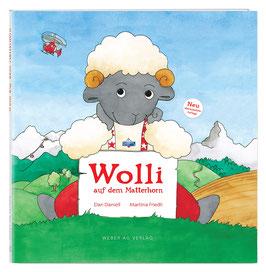 Wolli auf dem Matterhorn, Band 1 (zweite Auflage)