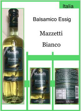 Balsamico Essig  Mazzeti Bianco 0.75l.Fl.