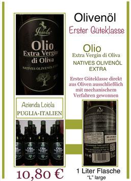 Olio- Olivenöl extra Vergine di Oliva, 1 liter Fl., Azienda LOIOLA- Puglia/Italien - (ES)