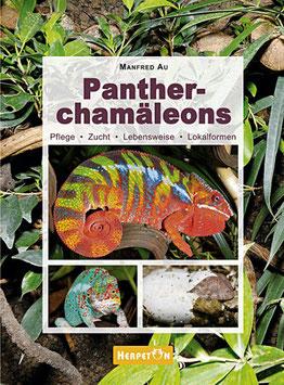 Pantherchamäleons Pflege, Zucht, Lebensweise und Lokalformen von Manfred Au