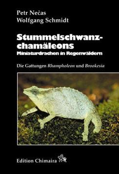 NEU und ungelesen Stummelschwanzchamäleons: Die Gattungen Brookesia und Rhampholeon - NECAS, P. & W. SCHMIDT