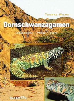 Dornschwanzagamen - Lebensweise - Pflege - Zucht von Thomas Wilms