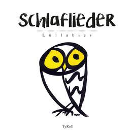 SCHLAFLIEDER (Lullabies)