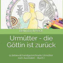 Urmütter Ausmalbuch Band 1