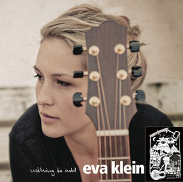 "Eva Klein - ""Nothing to Add"" - CD"