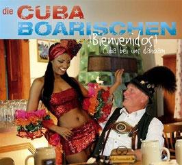 Die Cubaboarischen - !Bienvenidos!