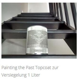 Shabby Chic Farbe Painting the Past: Topcoat
