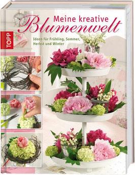 """Buch """"Meine kreative Blumenwelt"""""""