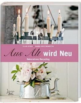 """Buch """"Aus Alt wird Neu"""""""