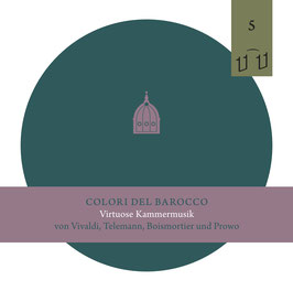 DEBUT CD- Jetzt bestellen!  COLORI DEL BAROCCO Virtuose Kammermusik