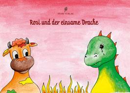Teil 5: Rosi und der einsame Drache