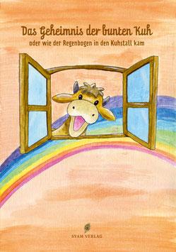 Teil 1: Das Geheimnis der bunten Kuh