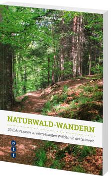 Naturwald-Wandern