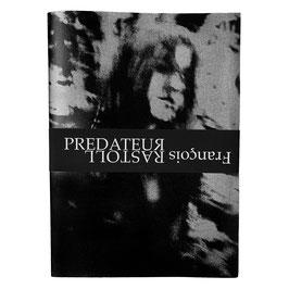 Livre PREDATEUЯ de François Rastoll - Edition standard imprimée en 100 exemplaires seulement numérotés et signés - Couverture réalisée en sérigraphie artisanale sur toile