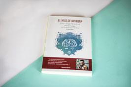 """Novela """"El Hilo de Ariadna, Proyecto AMA"""", de Jose Ángel Lucena Gómez"""