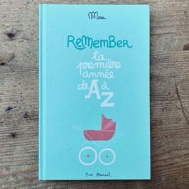 Livre Remember, ta première année de A à Z - Minus Éditions