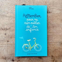 Livre Remember, pour ne rien oublier de ton enfance - Minus Éditions