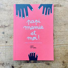 Livre Papi mamie et moi - Minus Éditions