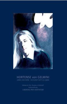 Biografie Hortense von Gelmini: Leben und Werk - Die Kunst Gott zu loben