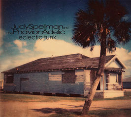 Judy Spellman and the Phavior Adelic - eclectic funk