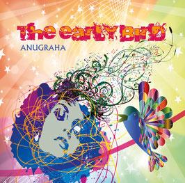 CD - Anugraha - The Early Bird