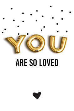 Label YOU ARE SO LOVED BALLOON