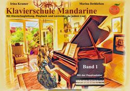 Klavierschule Mandarine - Band 1 mit Begleitung