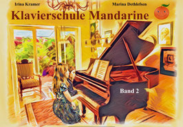 Klavierschule Mandarine - Band 2