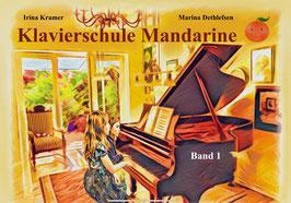 Klavierschule Mandarine - Band 1