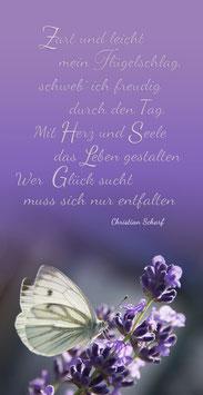 """"""" Mit Herz & Seele... """" Motiv Schmetterling im Lavendel Text von Christian Scharf"""
