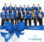 JUBILÄUMS-CD 40 JAHRE DORFSPATZEN OBERÄGERI 2011