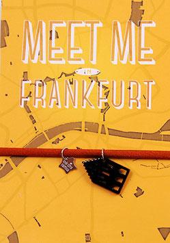 MEET ME IN FRANKFURT