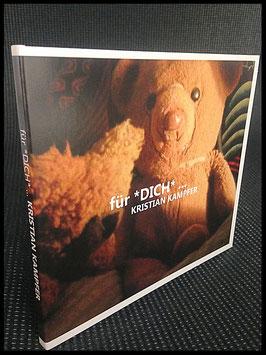 Audio CD - für *DICH* ...  (Kris Valentine)