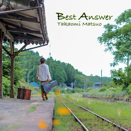 10th CD「ベストアンサー」