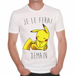 """T-Shirt """"Je le ferai demain"""" Pikachu"""