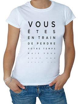 """T-Shirt """"Vous perdez..."""""""