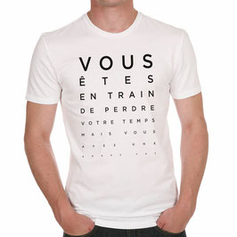 """T-Shirt """"Vous êtes en train..."""""""