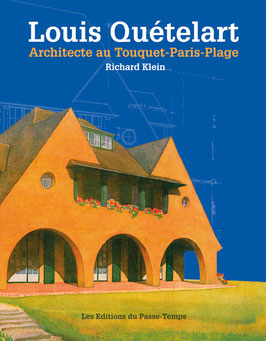 Louis Quételart Architecte au Touquet Paris-Plage