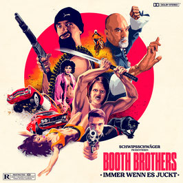 BOOTH BROTHERS - IMMER WENN ES JUCKT (Mini Album CD) ab 21.08.2020