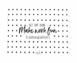"Cadeaupakket ""Make work fun"""