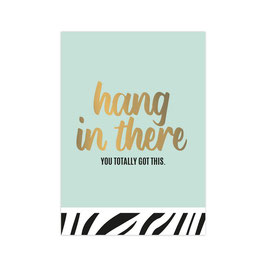 Hang in there you totally got this