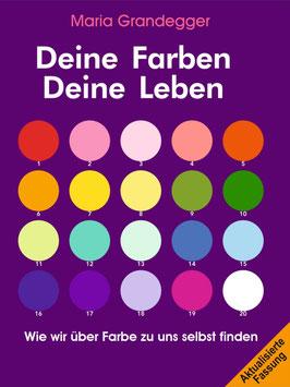 Deine Farben. Deine Leben.