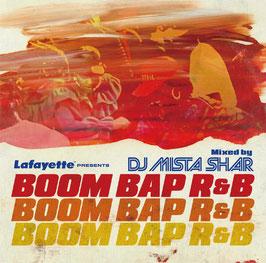 BOOM BAP R&B / DJ MISTA SHAR