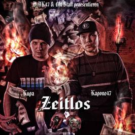 Zeitlos Album (Kapone47 & Kupa)